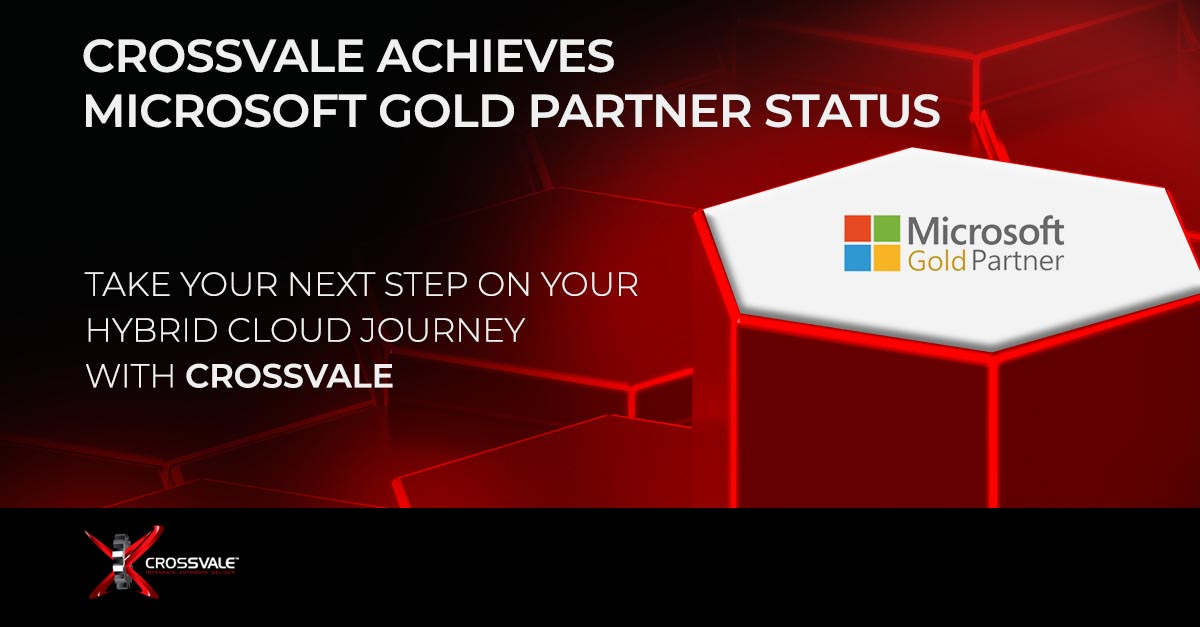 Read more about the article Crossvale Achieves Microsoft Gold Partner Status